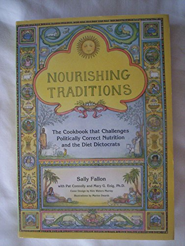 9781887314152: Nourishing Traditions: The Cookbook That Challenges Politically Correct Nutrition and the Diet Dictocrats