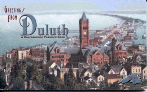 Greetings from Duluth: A Reproduction Postcard Book: Tony Dierckins; Jerry