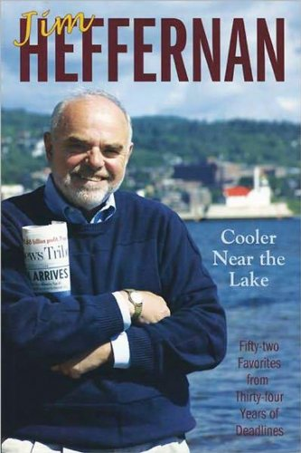 9781887317344: Cooler Near the Lake: Fifty-two Favorites from Thirty-four Years of Deadlines