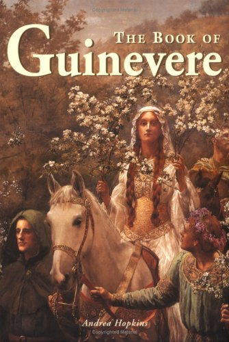 9781887354042: The Book of Guinevere: Legendary Queen of Camelot