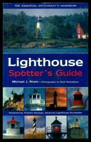 Lighthouse Spotter's Guide: Rhein, Michael J.