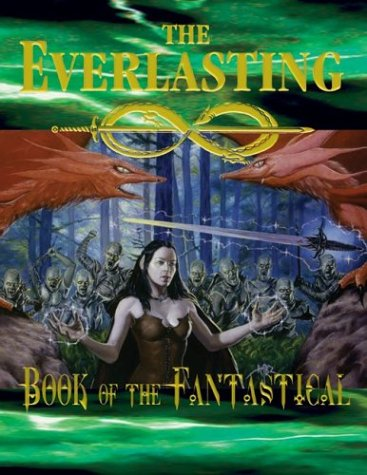 9781887358033: Book of the Fantastical (The Everlasting Roleplaying Game)