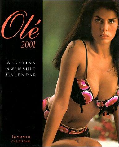 9781887364096: Ole 2001 (A Latina Swimsuit Calendar)