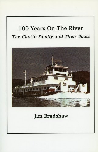 One Hundred Years on the River (Paperback): Jim Bradshaw