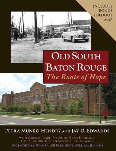 9781887366861: Old South Baton Rouge: The Roots of Hope