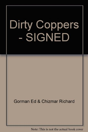 Dirty Coppers: Gorman, Ed and Chizmar, Richard