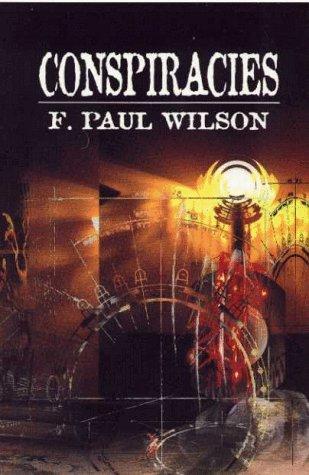 CONSPIRACIES: F. Paul Wilson
