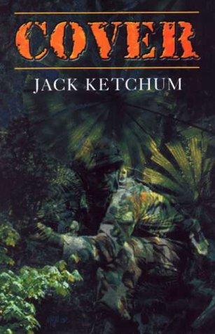 COVER: Ketchum, Jack.