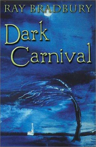 9781887368506: Dark Carnival