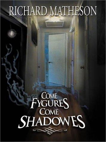9781887368605: Come Fygures, Come Shadowes