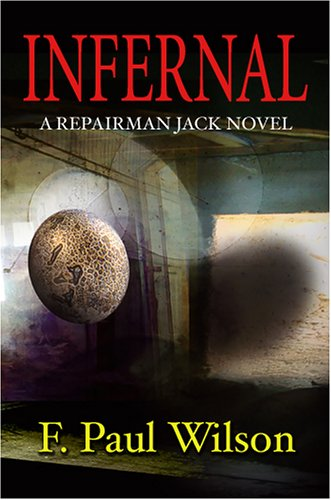 Infernal: A Repairman Jack Novel (1887368787) by F. Paul Wilson