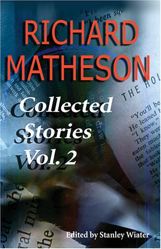 9781887368797: Richard Matheson: Collected Stories, Vol. 2