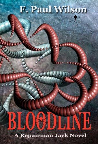 Bloodline (Repairman Jack): F. Paul Wilson