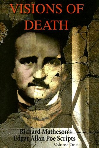 Visions of Death: Richard Matheson's Edgar Allan Poe Scripts (House of Usher & Pit and the ...