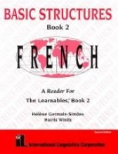 Basic Structures 2, French : A Reader: Harris Winitz; Helene
