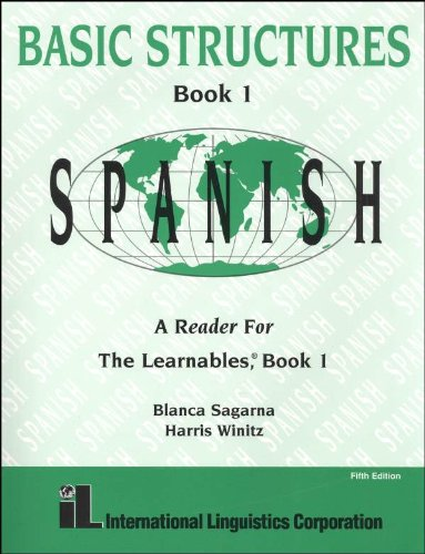 9781887371285: Basic Structures Book 1 Spanish A Reader for the Learnables, Book 1. (book only)
