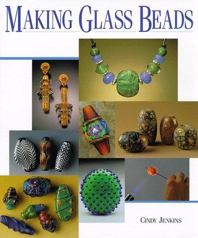 9781887374163: Making Glass Beads (Beadwork Books)
