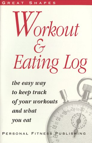 Workout and Eating Log : The Easy: Cathy Cota; Richard