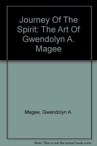 9781887422093: Journey Of The Spirit: The Art Of Gwendolyn A. Magee