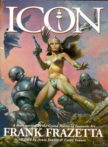 9781887424417: Icon: a Retrospective by the Grand Master of Fantastic Art, Frank Frazetta