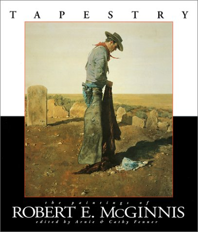 Tapestry: The Paintings of Robert McGinnis: Fenner, Arnie; Fenner, Cathy