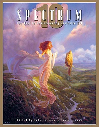 9781887424721: Spectrum 10: The Best in Contemporary Fantastic Art: No. 10 (SPECTRUM (UNDERWOOD BOOKS))