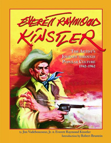 9781887424936: Everett Raymond Kinstler: The Artist's Journey Through Popular Culture, 1942-1962