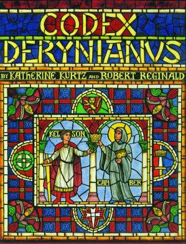 Codex Derynianus: Kurtz, Katherine; Reginald, Robert