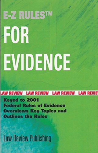 9781887426701: E-Z rules for the Federal Rules of Evidence: With summaries of the Official Advisory Comments
