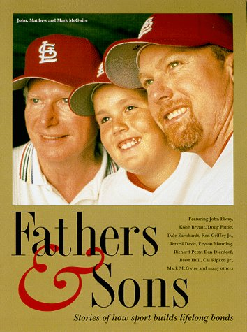 9781887432757: Fathers & Sons: Stories of How Sport Builds Lifelong Bonds