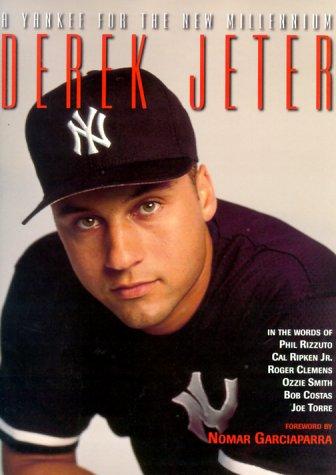 9781887432887: Derek Jeter : A Yankee for the New Millennium