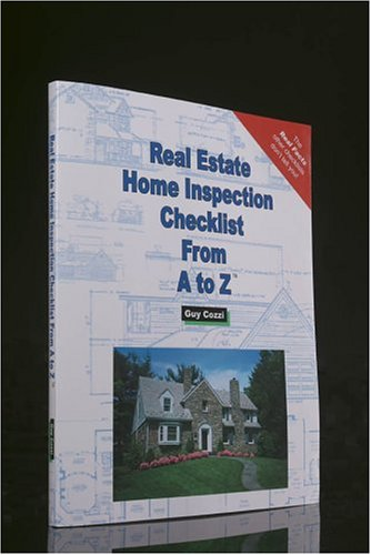 9781887450348: Real Estate Home Inspection Checklist from A to Z: Real Estate Home Inspector, Homeowner, Home Buyer and Seller Survival Kit Series (Real Estate From A to Z)