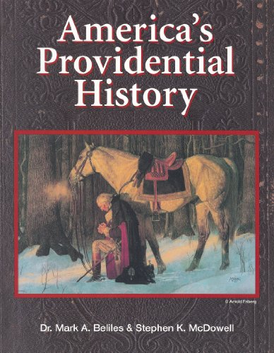 9781887456005: America's Providential History (Including Biblical Principles of Education, Government, Politics, Economics, and Family Life)
