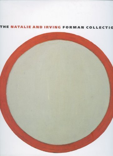 The Natalie and Irving Forman Collection: An Exhibition: Albright-Knox Art Gallery;Grachos, Louis;...