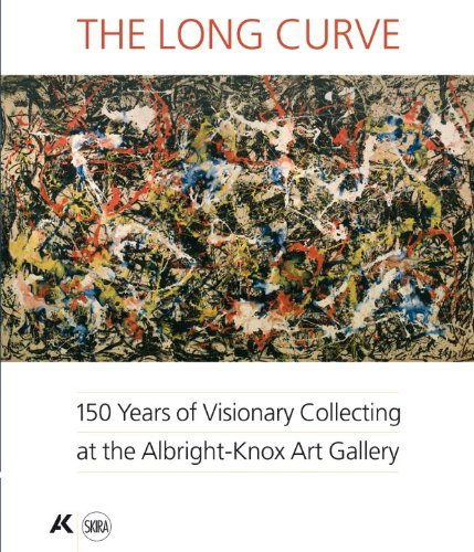 9781887457118: The Long Curve: 150 Years of Visionary Collecting at the Albright-Knox Gallery