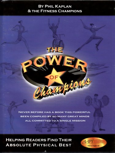 9781887463096: The Power of Champions: Helping Readers Find Their Absolute Physical Best