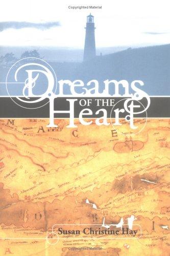 Dreams of the Heart: Hay, Susan