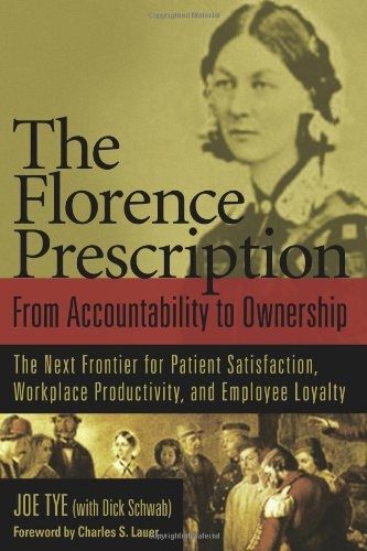 9781887511278: The Florence Prescription: From Accountability to Ownership