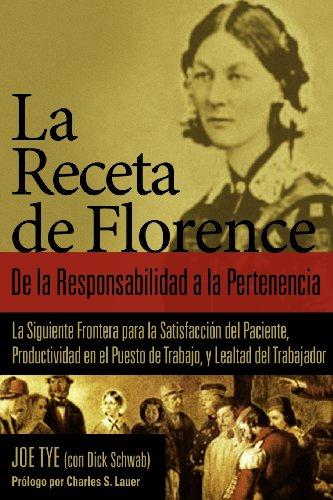9781887511308: La Receta de Florence: De la Responsabilidad a la Pertenencia (Spanish Edition)