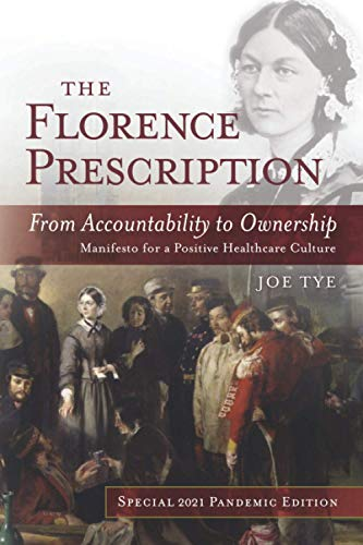 9781887511438: The Florence Prescription: From Accountability to Ownership - Third Edition