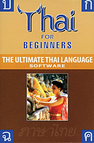 9781887521413: Thai for Beginners: Thai for Beginners For Windows 98, ME, 2000 and XP and Vista: The Ultimate Thai Language Software