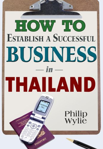 9781887521758: How to Establish a Successful Business in Thailand
