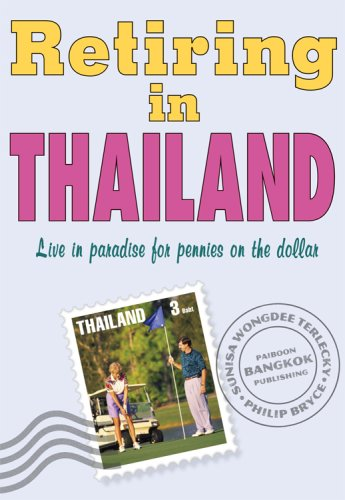 9781887521796: Retiring in Thailand, Revised Edition
