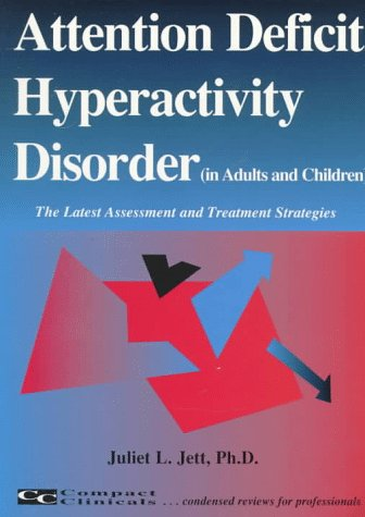 9781887537070: Attention Deficit Hyperactivity Disorder in Adults and Children: The Latest Assessment and Treatment Strategies