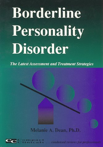 9781887537094: Borderline Personality Disorder: The Latest Assessment & Treatment Strategies
