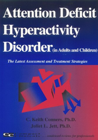 9781887537117: Attention Deficit Hyperactivity Disorder (The Latest Assessment and Treatment Strategies)