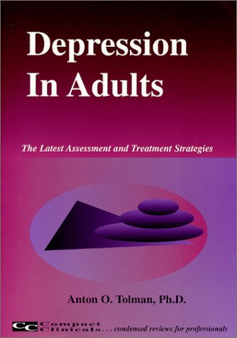 9781887537162: Depression in Adults (The Latest Assessment and Treatment Strategies)