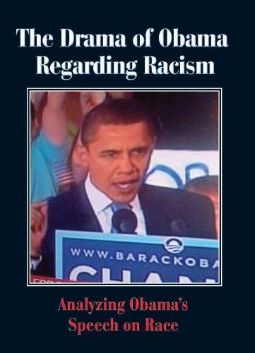 9781887542852: The Drama of Obama on Racism: Analyzing Obama's Speech on Race