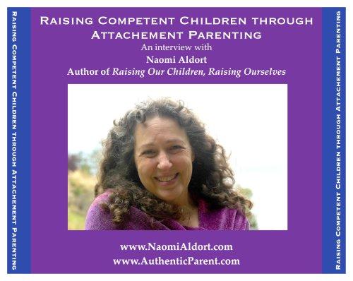 9781887542890: Raising Competent Children through Attachment Parenting