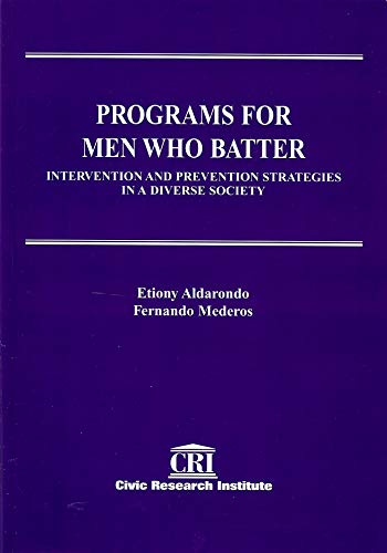 9781887554251: Programs for Men Who Batter-Intervention and Prevention Strategies in a Diverse Society